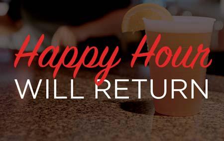Happy Hour will Return banner