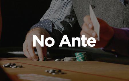 No Ante banner